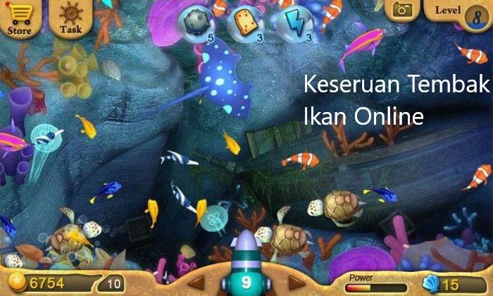 Keseruan Tembak Ikan Online